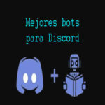 Los 22 mejores bots para Discord que debes usar
