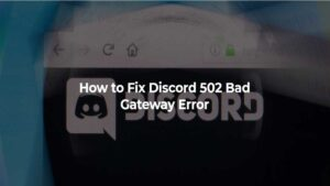 solucionar error 502 de discord